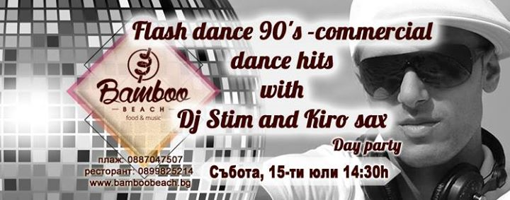 Flash dance 90s -commercial dance hits with Dj Stim and Kiro sa